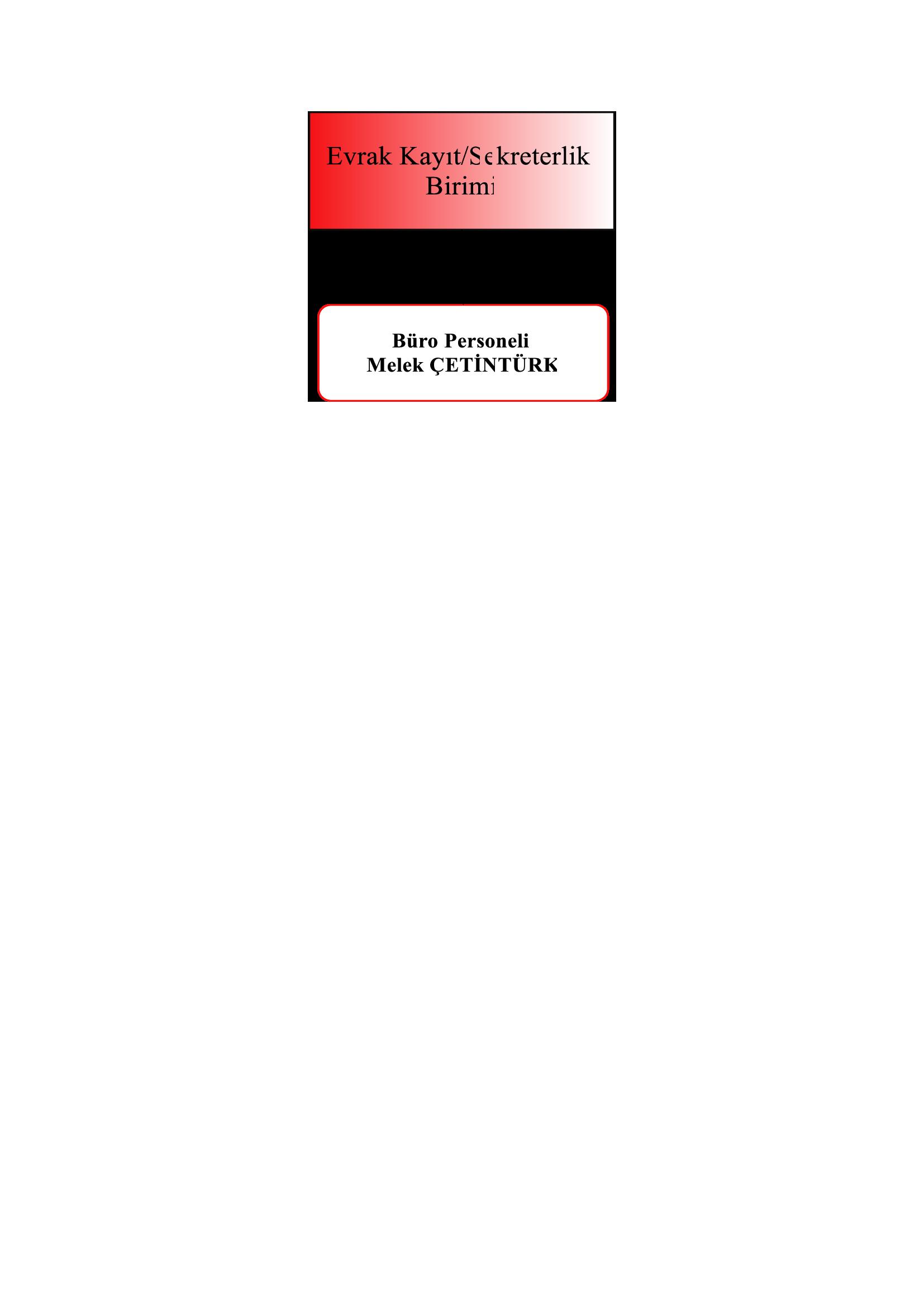 Evrak Kayıt/Sekreterlik Birimi Organizasyon Şeması